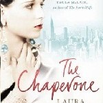 The Chaperone by Laura Moriarty.