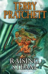 Rising Steam by Terry Pratchett