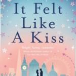It Felt Like a Kiss by Sarra Manning – Blog Tour: Laura reviews It Felt Like a Kiss