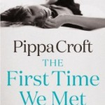 The First Time We Met by Pippa Croft