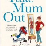 Blog Tour: Take Mum Out by Fiona Gibson