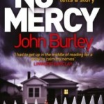 Blog Tour: Win A Copy Of No Mercy By John Burley