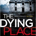 Blog Tour: The Dying Place by Luca Veste – Review.