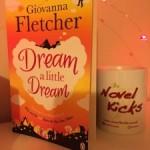 Review: Dream a Little Dream by Giovanna Fletcher