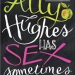 Blog Tour: Ally Hughes has Sex Sometimes by Jules Moulin – Review