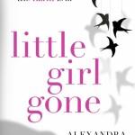 Blog Tour: Little Girl Gone by Alexandra Burt