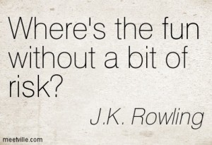 quotation-j-k-rowling-fun-risk-meetville-quotes-94446