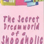 My Favourite Books: The Secret Dreamworld of a Shopaholic by Sophie Kinsella