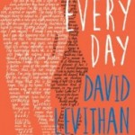 Quick Spotlight/Review: Everyday by David Levithan