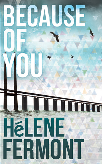 Because of you Hélene Fermont