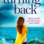 Blog Tour: No Turning Back by Tracy Buchanan – Extract and Review