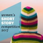 Courses and Competitions: Mslexia Short Fiction Competition 2017