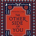 August's Novel Kicks Book Club: The Other Side of You by Amanda Craig