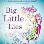 April's Novel Kicks Book Club: Big Little Lies by Liane Moriarty