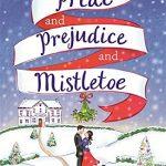 Extract: Pride and Prejudice and Mistletoe by Melissa De La Cruz