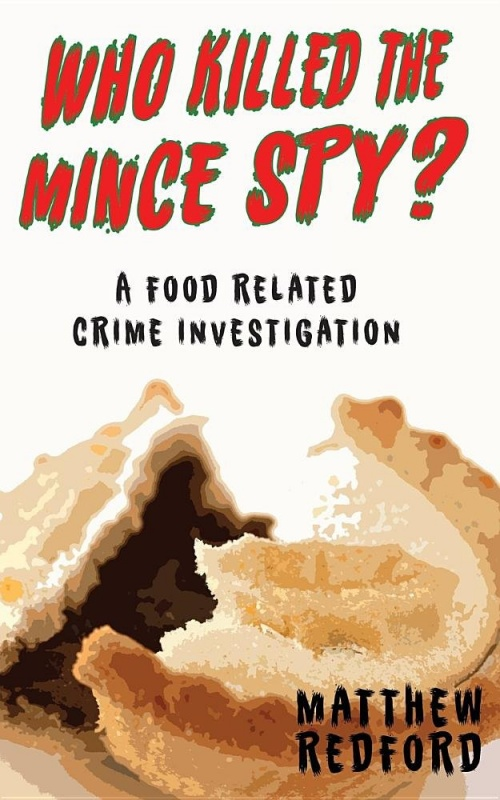 Who killed the mince spy