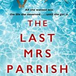 Book Review: The Last Mrs Parrish by Liv Constantine