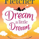February's Novel Kicks Book Club: Dream a Little Dream by Giovanna Fletcher