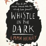 August's Novel Kicks Book Club: Whistle in the Dark by Emma Healey