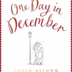 Book Review: One Day in December by Josie Silver