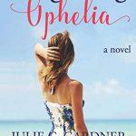 forgetting ophelia
