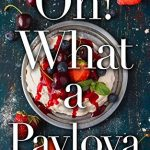 Book Review: Oh! What a Pavlova by Isabella May