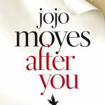 Novel Kicks Book Club: After You by Jojo Moyes