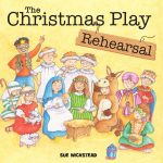 Book Review: The Christmas Play Rehearsal by Sue Wickstead