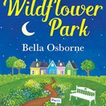 Book Extract: Wildflower Park: Build Me Up Buttercup by Bella Osborne