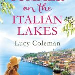 Book Extract: Summer on the Italian Lakes by Lucy Coleman