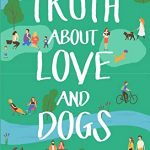 Book Review: The Truth About Love and Dogs by Lilly Bartlett