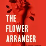 Book Review: The Flower Arranger from JJ Ellis