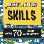 Book Review: Creative Writing Skills: Over 70 Fun Activities For Children by Lexi Rees