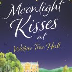 Book Extract: Moonlight Kisses at Willow Tree Hall by Alison Sherlock