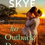 Book Extract: Her Outback Driver by Giulia Skye