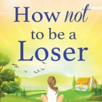 Book Extract: How Not To Be A Loser by Beth Moran