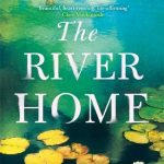Book Review: The River Home by Hannah Richell