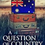 Book Review: A Question of Country by Sue Parritt