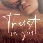 Book Extract: Trust in You by Julia Firlotte