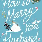 Book Review: How To Marry Your Husband by Jacqueline Rohen