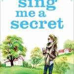 Book Extract: Sing Me a Secret by Julie Houston