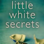 Book Extract: Little White Secrets by Carol Mason