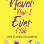 Book Review: The Never Have I Ever Club by Mary Jayne Baker