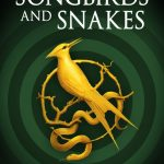 Novel Kicks Book Club: The Ballard of Songbird and Snakes by Suzanne Collins