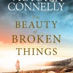 Book Review: The Beauty of Broken Things by Victoria Connelly