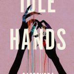 Book Review: Idle Hands by Cassondra Windwalker