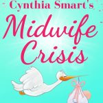 Book Review: Cynthia Smart's Midwife Crisis by Liz Davis