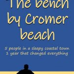 Book Extract: The Bench by Cromer Beach by R J Gould