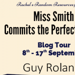 Book Extract: Miss Smith Commits the Perfect Crime? By Guy Rolands