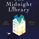 Novel Kicks Book Club: The Midnight Library by Matt Haig